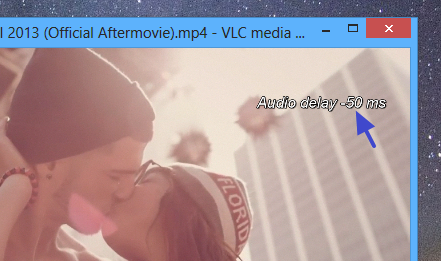 VLC with minus (ahead of video) audio sync value